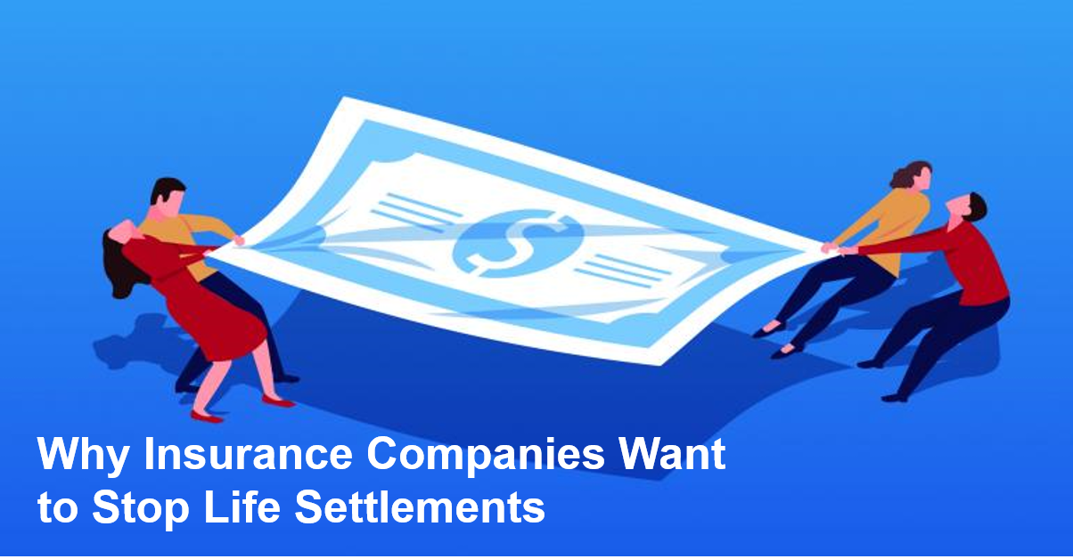 Why insurance companies want to stop life settlements - button